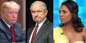 Trump, Sessions and Omarosa